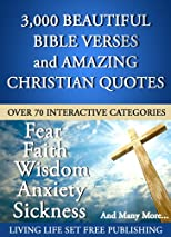 3000 Plus Impacting Bible Verses and Amazing Christian Quotes in 70 Interactive Categories