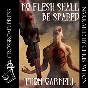 No Flesh Shall Be Spared Audiobook