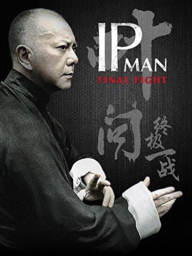 IP MAN – Final Fight [dt./OV]