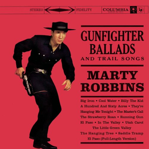 MARTY ROBBINS - Gunfighter Ballads And Trail Songs - Zortam Music