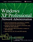 img - for Windows XP Professional Network Administration book / textbook / text book