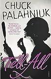 Tell-All (0099526980) by Palahniuk, Chuck