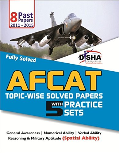AFCAT Topic-wise Solved Papers (2011-15) with 5 Practice Sets Image