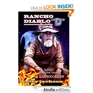 Gabby Darbins and the Slide-Rock Bolter (Rancho Diablo)