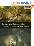 The Biology and Conservation of Wild Felids (Oxford Biology)