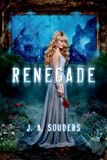 Renegade (The Elysium Chronicles)