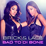 Bad To Di Bone (Album Version)