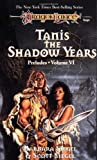 TANIS,SHADOW YEARS
