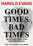 Good Times, Bad Times: The Explosive...