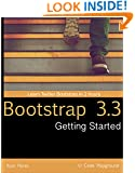 Getting Started with Bootstrap 3.3 (Code Playground Book 2)