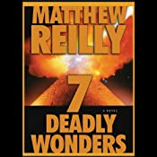 7 Deadly Wonders | [Matthew Reilly]
