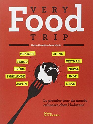 Very food trip : le premier tour du monde du repas chez l'habitant