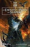 echange, troc Sarah Ash - Les Larmes d'Artamon, tome 3 : Les Enfants de la porte du Serpent
