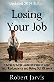 Losing Your Job: A Step by Step Guide on How to Cope With Redundancy and Being Out Of Work