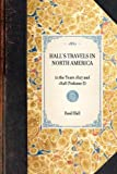 img - for Hall's Travels in North America: in the Years 1827 and 1828 (Volume 3) (Travel in America) book / textbook / text book