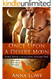 Once Upon a Desert Moon: Three Book Collection - Volume 1 (The Wolves of Twin Moon Ranch)