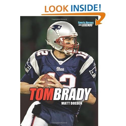 Tom Brady (Sports Heroes & Legends)
