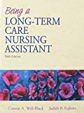 img - for Being a Long-Term Care Nursing Assistant with Prentice Hall Health's Survival Guide (5th Edition) book / textbook / text book