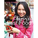 Ching's Fast Food: 110 Quick and Healthy Chinese Favouritesby Ching-He Huang
