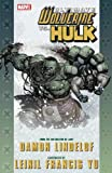 Damon Lindelof Ultimate Comics Wolverine Vs. Hulk TPB (Graphic Novel Pb)