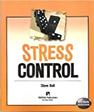 Stress Control Self-study Sourcebook (1996) (1572940522) by Steve Bell