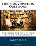 1,000 Conversation Questions: Designe...