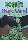 img - for Robbie and The Magic Wand book / textbook / text book