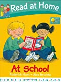 Roderick Hunt At School (Read at Home: First Experiences)
