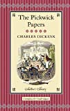 The Pickwick Papers (Collectors Library Editions)