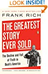 The Greatest Story Ever Sold: The Dec...