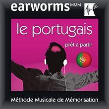 Earworms MMM - Le portugais: Prêt à Partir Vol. 1 | Livre audio Auteur(s) : earworms MMM Narrateur(s) : Ana Valdez, Rui Sousa, Vasco Nogueira, Hélène Pollmann, François Wittersheim