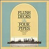 Flush Decks and Four Pipes