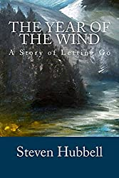 The Year of the Wind: A Story of Letting Go