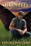 Hunted (Guardian Legacy Book 2)