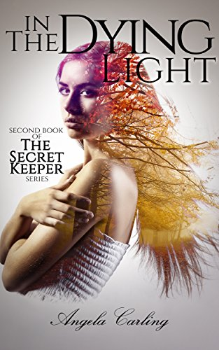 in-the-dying-light-the-secret-keeper-series-book-2