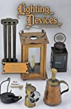 Lighting Devices and accessories of the 17th-19th Centuries, History, Illustrations, Descriptions