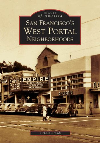 San Francisco's West Portal Neighborhoods (Images of America)