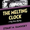 Melting Clock: A Toby Peters Mystery Audiobook by Stuart Kaminsky Narrated by Stephen Bowlby