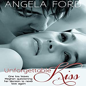 Unforgettable Kiss Audiobook
