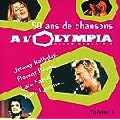50 Ans De Chansons A L'Olympia - Vol. 1