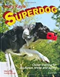 img - for Mary Ray's Superdog book / textbook / text book
