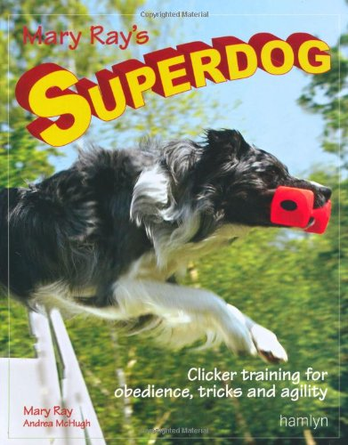 """Mary Ray's Superdog"" av Mary Ray"