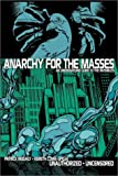 img - for By Patrick Neighly Anarchy for the Masses: An Underground Guide to 'The Invisibles' [Paperback] book / textbook / text book