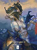 IMAGINAIRE II.: Contemporary Magic Realism