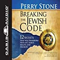 Breaking the Jewish Code Audiobook by Perry Stone Narrated by Tim Lundeen