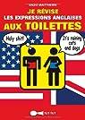 Je r�vise les expressions anglaises aux toilettes par Matthews