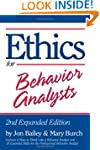 Ethics for Behavior Analysts: 2nd Exp...