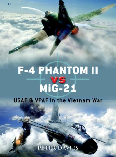 F-4 Phantom II vs MiG-21: USAF & VPAF in the Vietnam War (Duel)