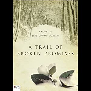 A Trail of Broken Promises Audiobook