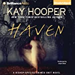 Haven: The 'Bishop' Special Crimes Unit, Book 13 (       UNABRIDGED) by Kay Hooper Narrated by Joyce Bean